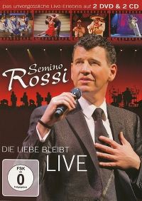 Cover Semino Rossi - Die Liebe bleibt - Live [DVD]